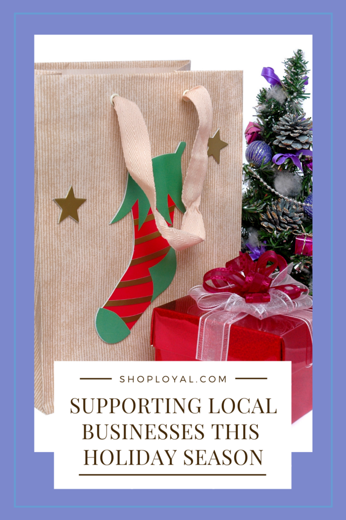 Supporting Local Businesses This Holiday Season